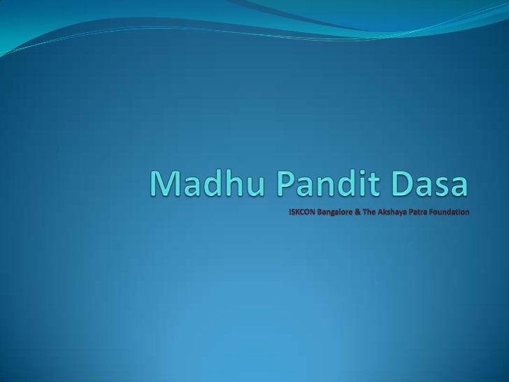Madhu Pandit Dasa                                                                                                         ...