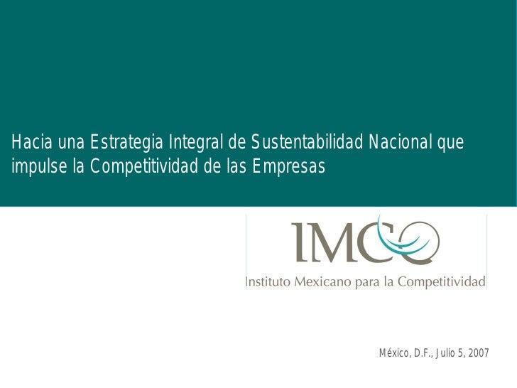 Hacia una Estrategia Integral de Sustentabilidad Nacional queimpulse la Competitividad de las Empresas                    ...