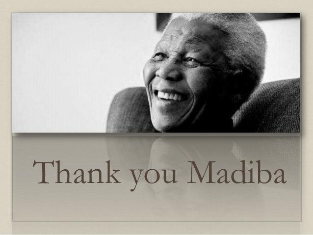 Thank you Madiba