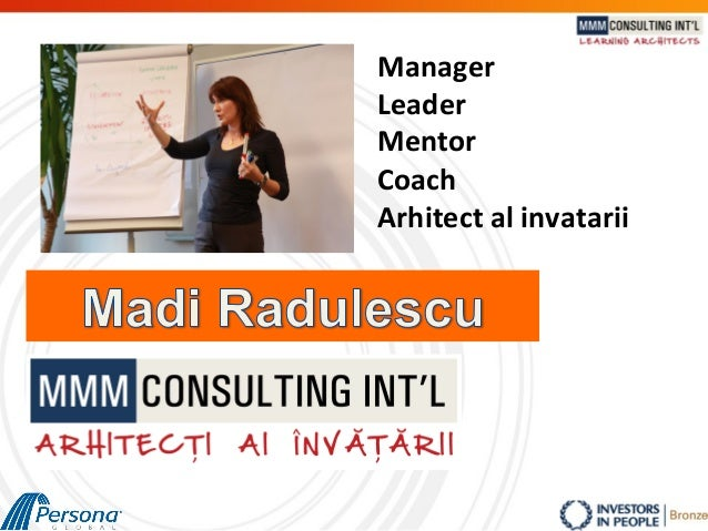 Manager	    Leader	    Mentor	    Coach	    Arhitect	   al	   invatarii