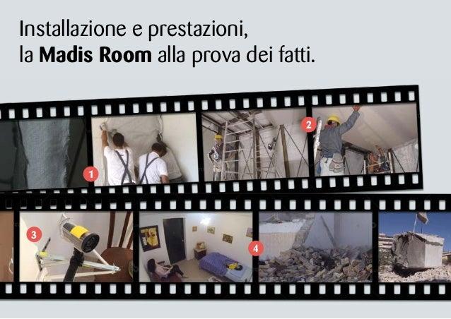Madis Room: come funziona in caso di sisma Slide 2