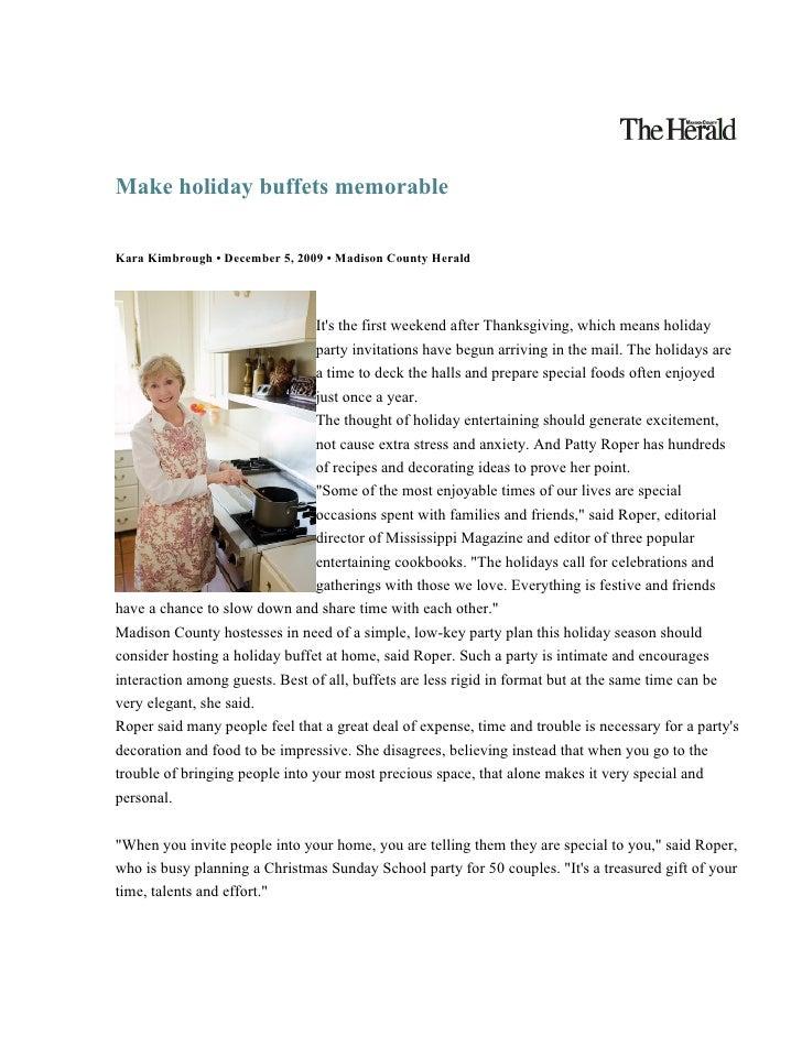 Make holiday buffets memorable  Kara Kimbrough • December 5, 2009 • Madison County Herald                                 ...