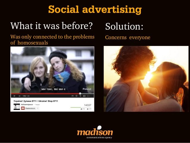 Social advertisingWhat it was before?                          Solution:Was only connected to the problems           Conce...