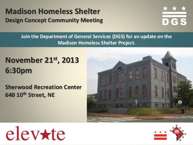 Madison Homeless Shelter Design Concept Community Meeting Join the Department of General Services (DGS) for an update on t...