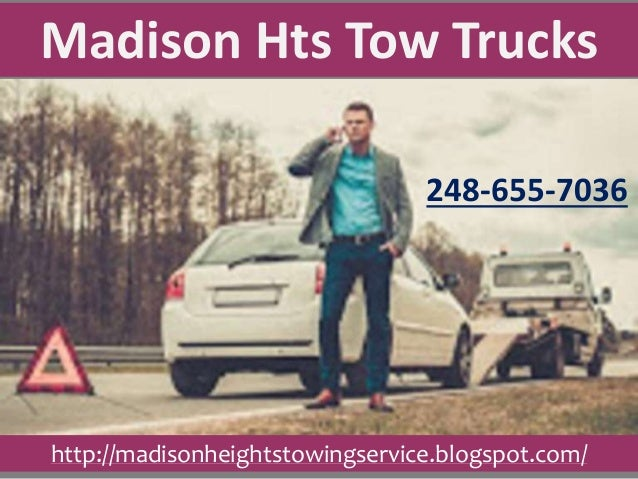 248-655-7036 Madison Hts Tow Trucks http://madisonheightstowingservice.blogspot.com/