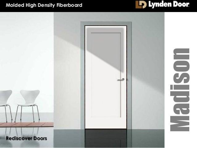 Madison Molded High Density Fiberboard Rediscover Doors ...  sc 1 st  SlideShare & Madison Molded Door Precis 8.20.13 pezcame.com