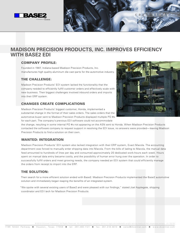 c a s e              s t u d y      Madison Precision Products, inc. iMProves efficiency      with Base2 edi              ...