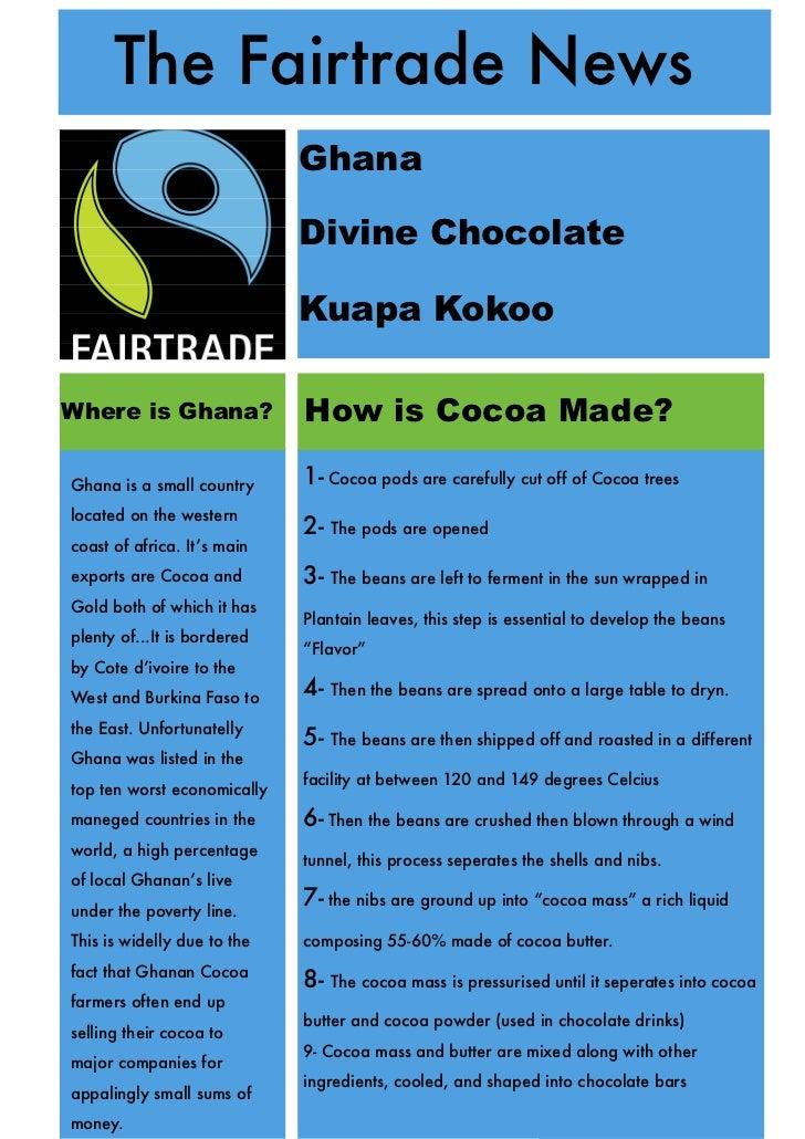 The Fairtrade News                             Ghana                             Divine Chocolate                         ...
