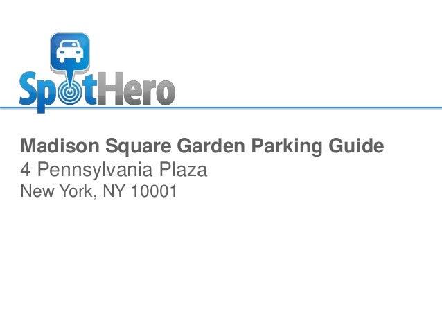 Madison Square Garden Parking Guide 4 Pennsylvania Plaza New York, ...