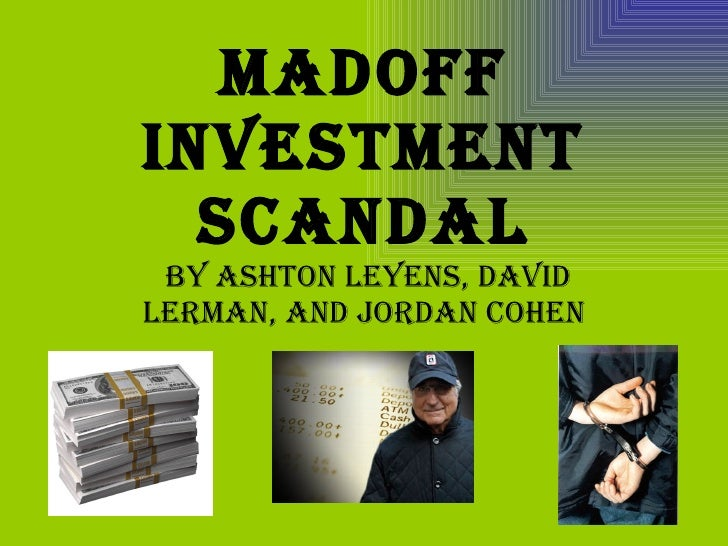 the bernie madoff scandal On june 29, 2009, bernard l madoff was sentenced to 150 years in prison let's take a moment to understand how his scheme worked the end result, of course, is that madoff created up to an estimated $50 billion of losses for investors — said to be the biggest fraud committed in the history of [.