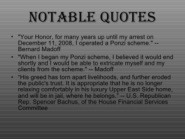 the bernard madoff investment scandal essay In december 2008 bernie madoff was arrested under the suspicion of fraud his wall street firm, bernard l madoff investment securities llc, was founded in 1960.