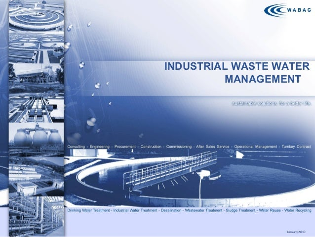 INDUSTRIAL WASTE WATER MANAGEMENT  January 2010 1