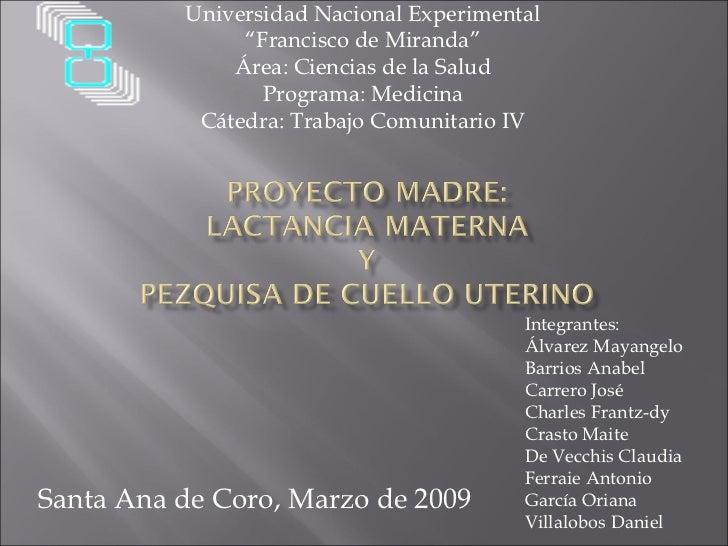 """Universidad Nacional Experimental """" Francisco de Miranda"""" Área: Ciencias de la Salud Programa: Medicina Cátedra: Trabajo C..."""