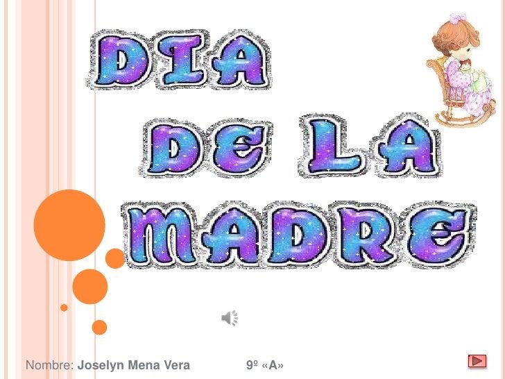 Nombre: Joselyn Mena Vera   9º «A»