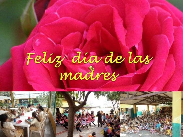 Feliz  día de las  madres<br />