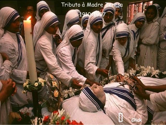 Tributo à Madre Teresa      1910-1997                       Click