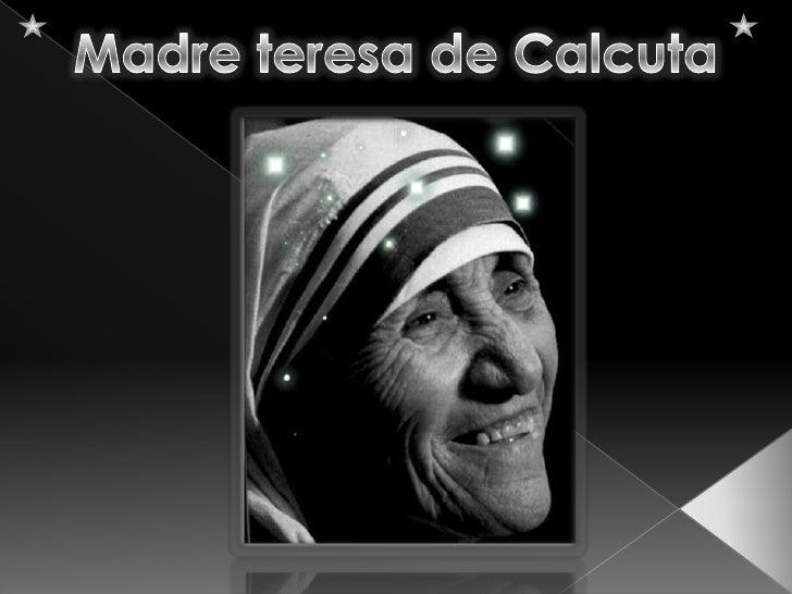 Madre teresa de Calcuta<br />