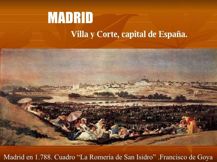 """MADRID Villa y Corte, capital de España. Madrid en 1.788. Cuadro """"La Romería de San Isidro"""" .Francisco de Goya"""