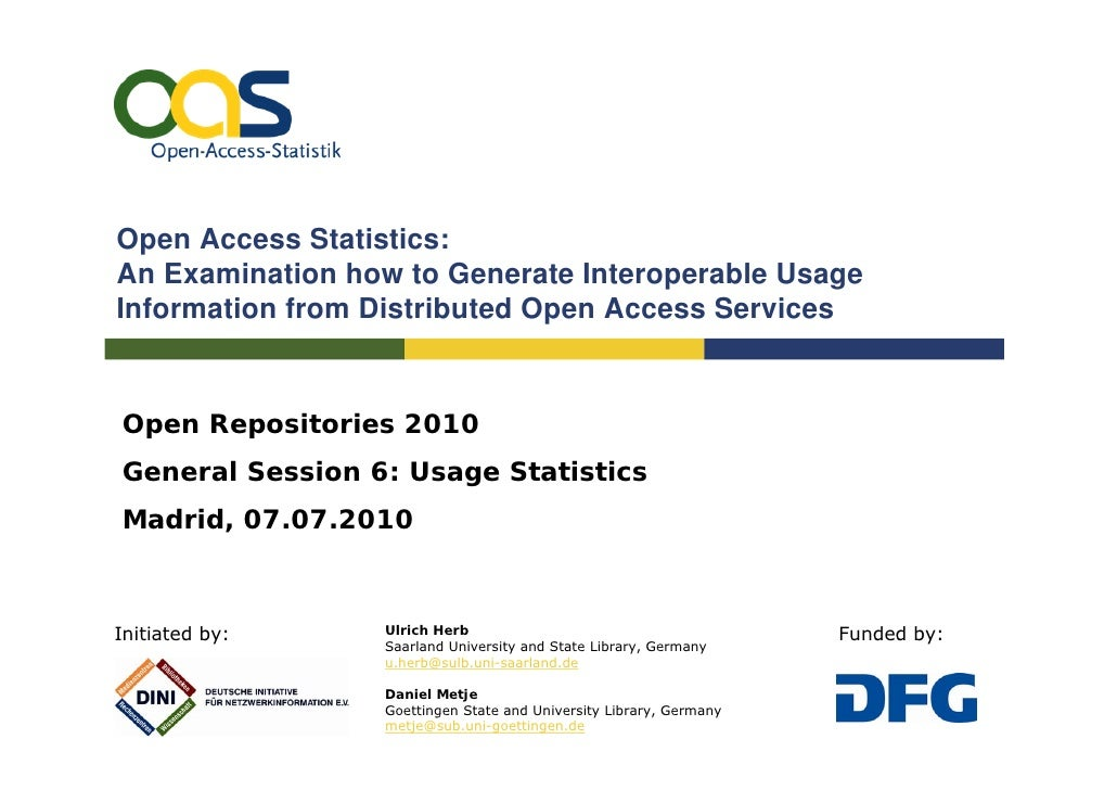 Open Access Statistics: An Examination how to Generate Interoperable Usage Information from Distributed Open Access Servic...