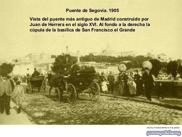 Puente de Segovia. 1905 Vista del puente más antiguo de Madrid construido por Juan de Herrera en el siglo XVI. Al fondo a ...