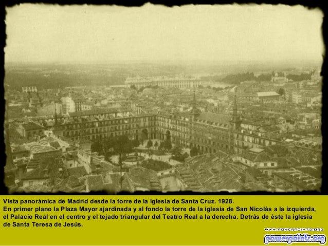 Vista panorámica de Madrid desde la torre de la iglesia de Santa Cruz. 1928. En primer plano la Plaza Mayor ajardinada y a...