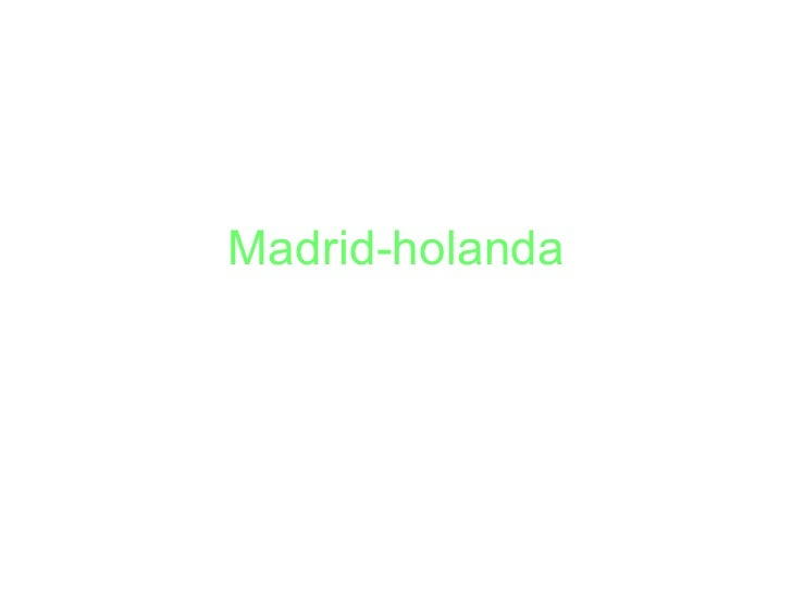 Madrid-holanda