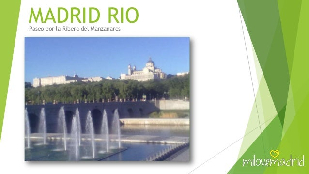MADRID RIOPaseo por la Ribera del Manzanares