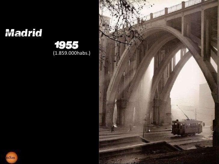 Madrid          1955         (1.859.000habs.)mSm