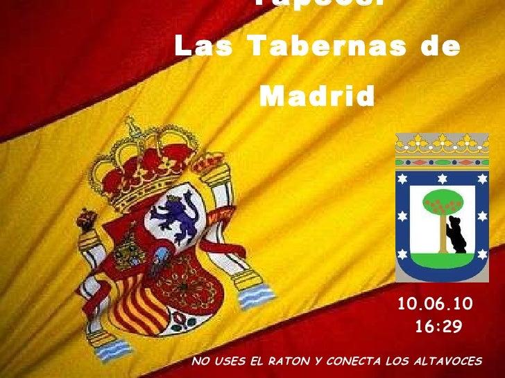 """"""" De Cañas y Tapeos: Las Tabernas de Madrid NO USES EL RATON Y CONECTA LOS ALTAVOCES  10.06.10   16:29"""