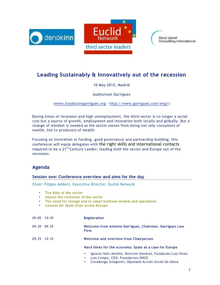 Leading Sustainably & Innovatively out of the recession                                   10 May 2010, Madrid             ...
