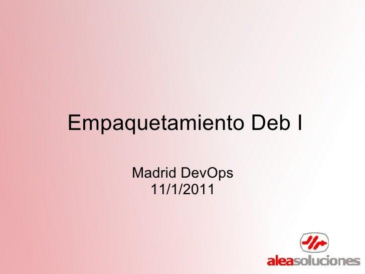 Madrid devops empaquetamientodeb_i