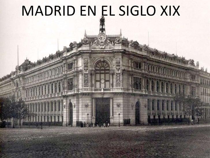 MADRID EN EL SIGLO XIX<br />