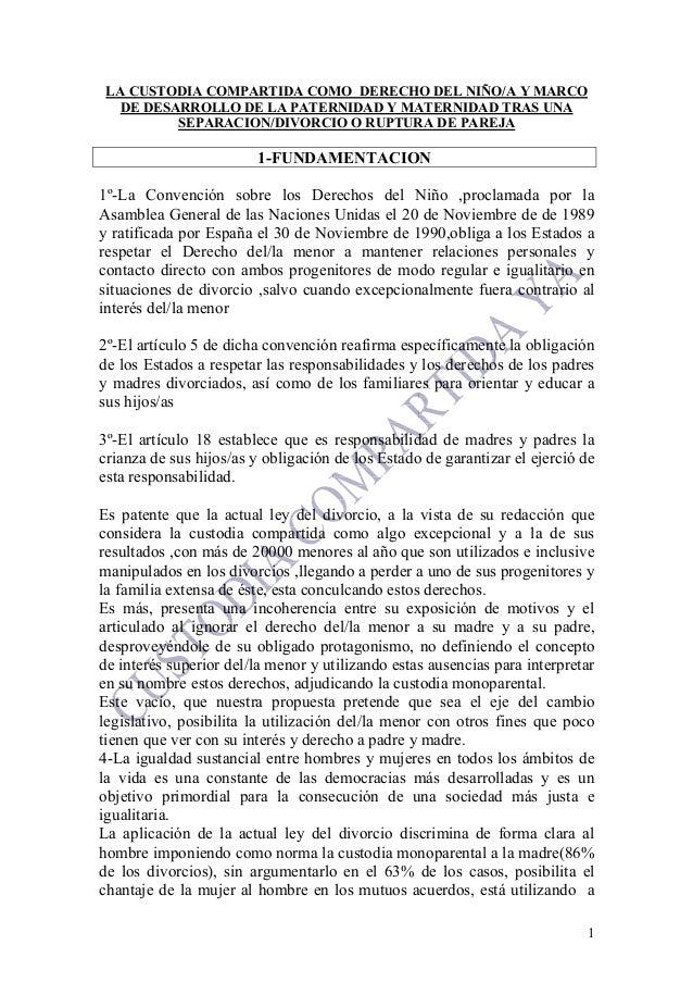 1LA CUSTODIA COMPARTIDA COMO DERECHO DEL NIÑO/A Y MARCODE DESARROLLO DE LA PATERNIDAD Y MATERNIDAD TRAS UNASEPARACION/DIVO...