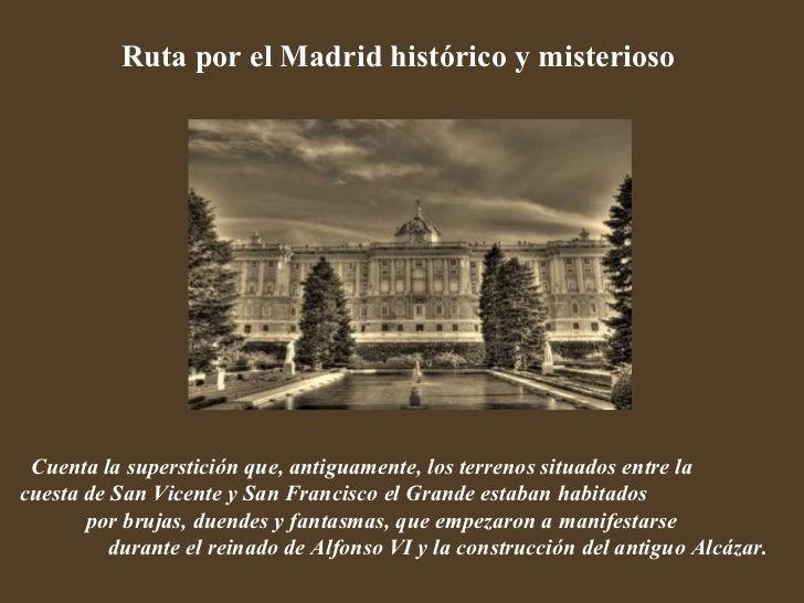 Madrid misterioso & dom
