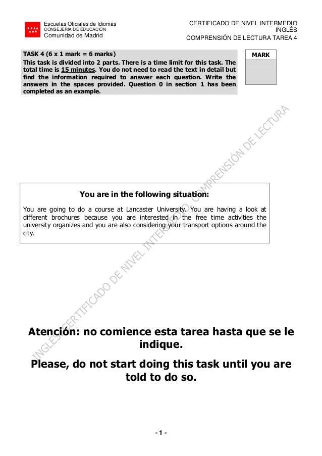 Escuelas Oficiales de Idiomas CONSEJERÍA DE EDUCACIÓN Comunidad de Madrid CERTIFICADO DE NIVEL INTERMEDIO INGLÉS COMPRENSI...