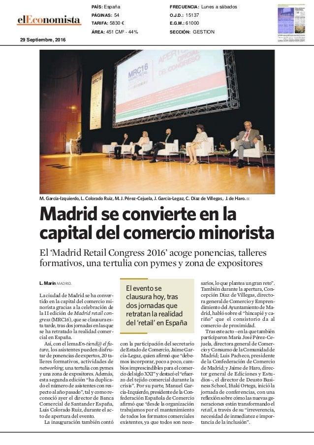 GestiónEmpresarial 54 Web: www.eleconomista.es E-mail: gestion@eleconomista.es eE MADRID. La sede de C do martes la broRes...