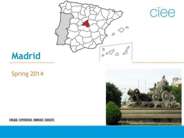 Madrid Spring 2014