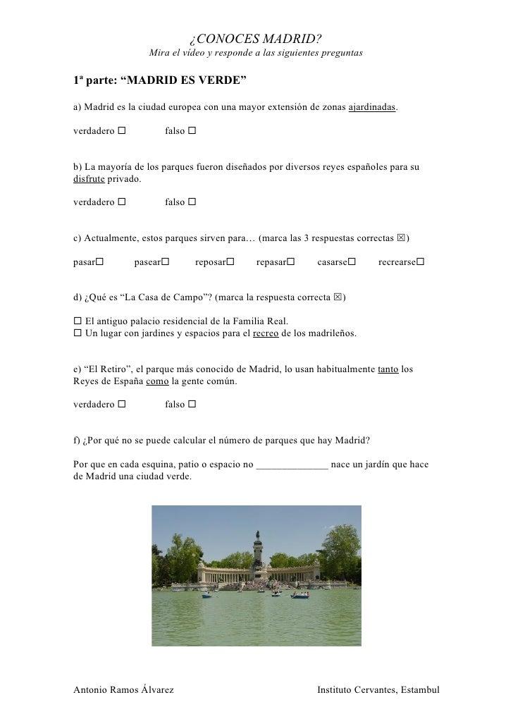 """¿CONOCES MADRID?                  Mira el vídeo y responde a las siguientes preguntas1ª parte: """"MADRID ES VERDE""""a) Madrid ..."""