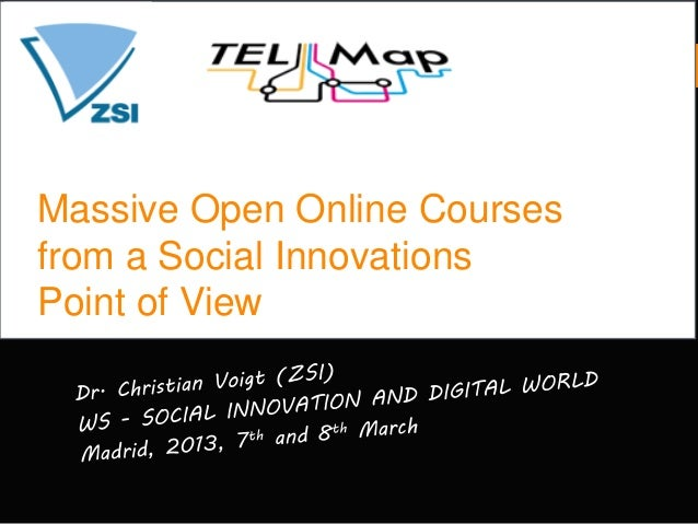 Massive Open Online Coursesfrom a Social InnovationsPoint of View