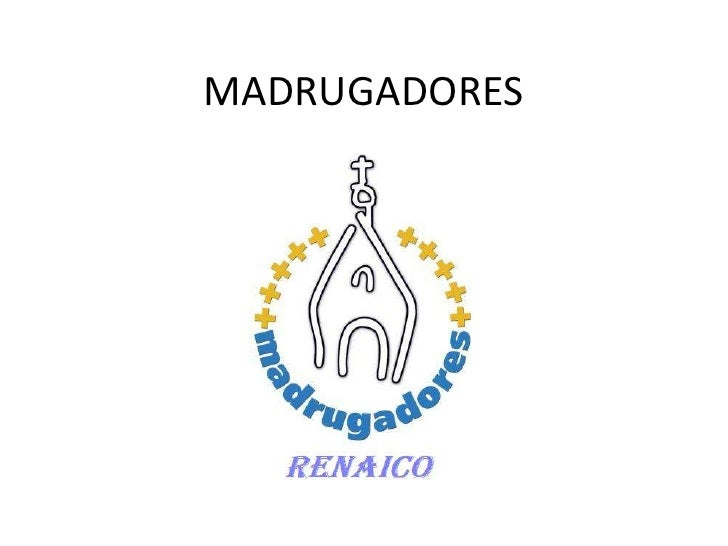 MADRUGADORES<br />
