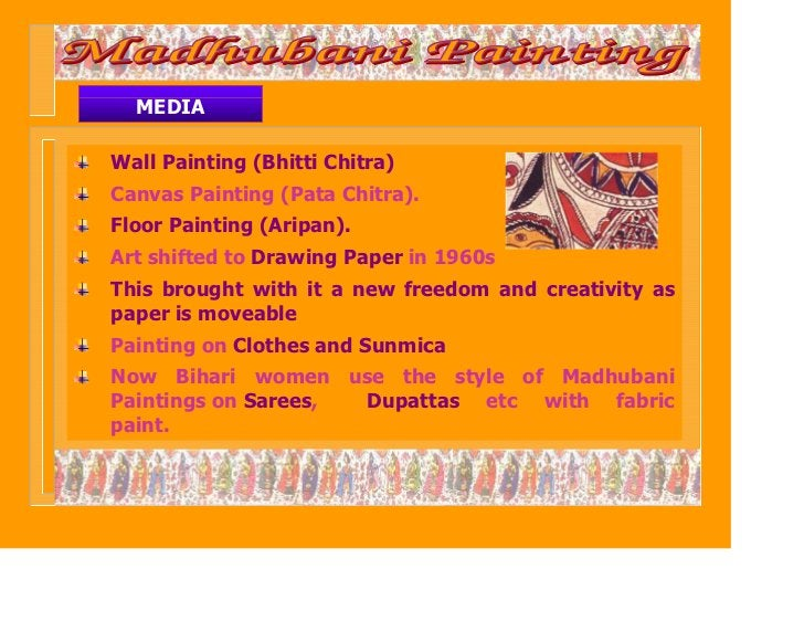 MEDIAWall Painting (Bhitti Chitra)Canvas Painting (Pata Chitra).Floor Painting (Aripan).Art shifted to Drawing Paper in 19...