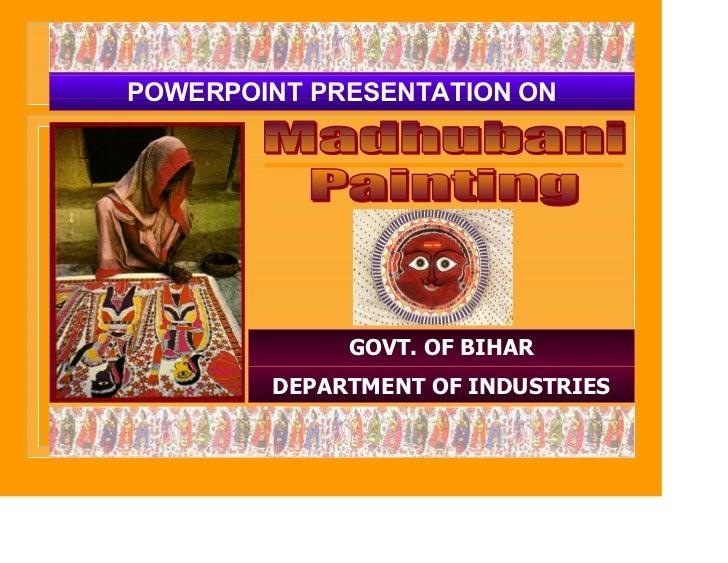 POWERPOINT PRESENTATION ON             GOVT. OF BIHAR        DEPARTMENT OF INDUSTRIES