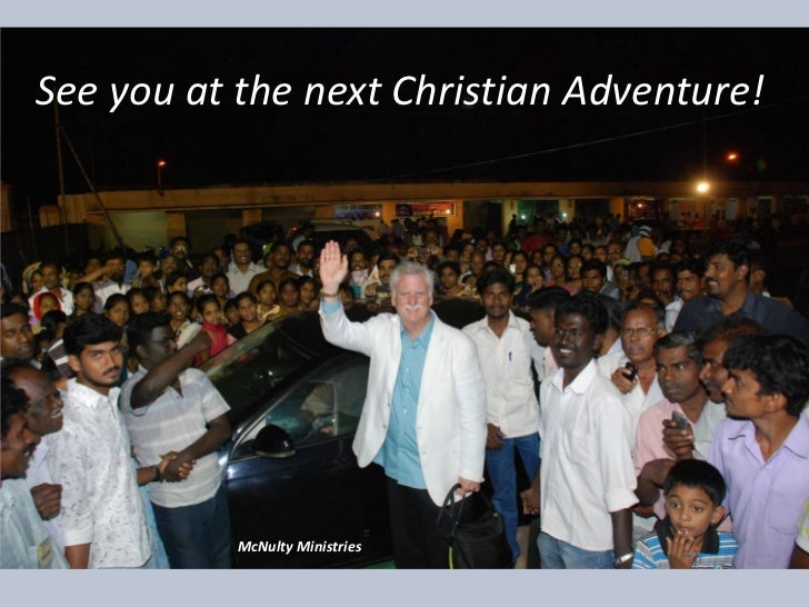 See you at the next Christian Adventure! McNulty Ministries