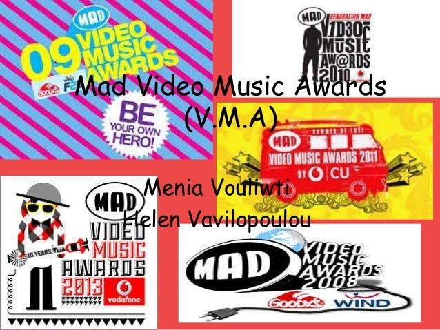 Mad Video Music Awards (V.M.A) Menia Vouliwti Helen Vavilopoulou