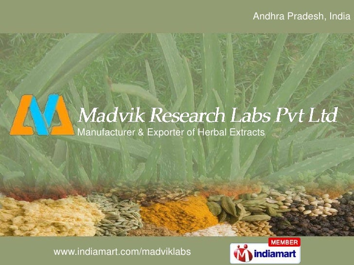 Andhra Pradesh, India <br />Manufacturer & Exporter of Herbal Extracts<br />