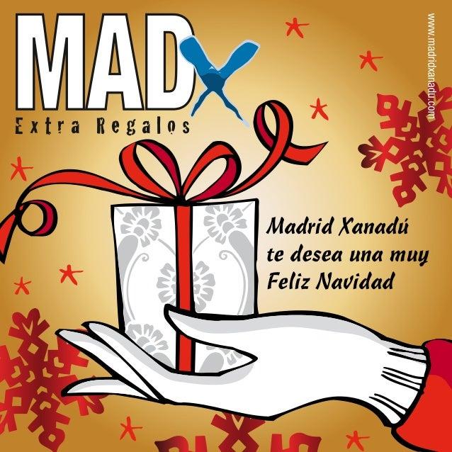 Extra Regalos                Madrid Xanadú                te desea una muy                Feliz Navidad