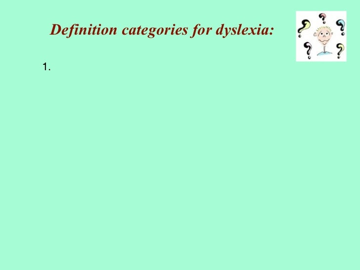 causal explanations of dyslexia They are affected by a neurodevelopmental disorder called dyslexia [ 1   parietal-attention functioning may explain future reading emergence.