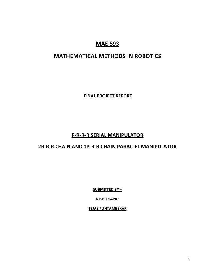 MAE 593      MATHEMATICAL METHODS IN ROBOTICS                     FINAL PROJECT REPORT                 P-R-R-R SERIAL MANI...