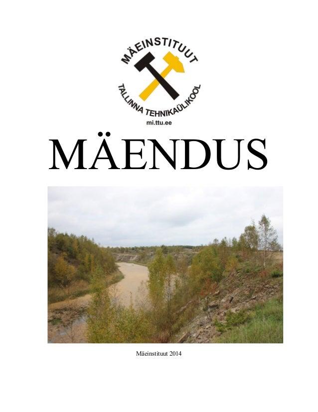 MÄENDUS  Mäeinstituut 2014