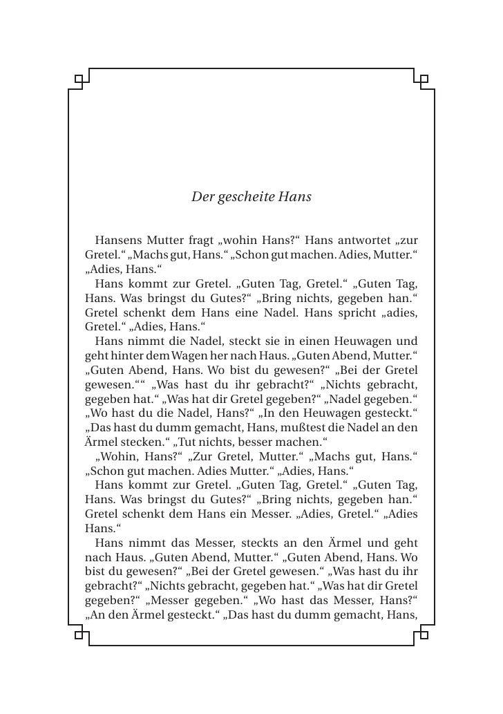 """Der gescheite Hans     Hansens Mutter fragt """"wohin Hans?"""" Hans antwortet """"zur Gretel."""" """"Machs gut, Hans."""" """"Schon gut mache..."""